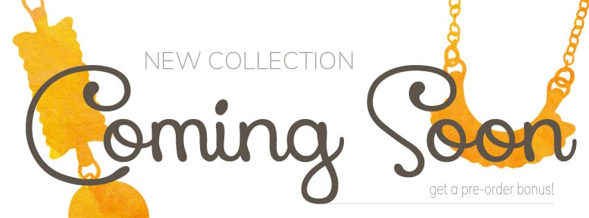 new collection coming soon