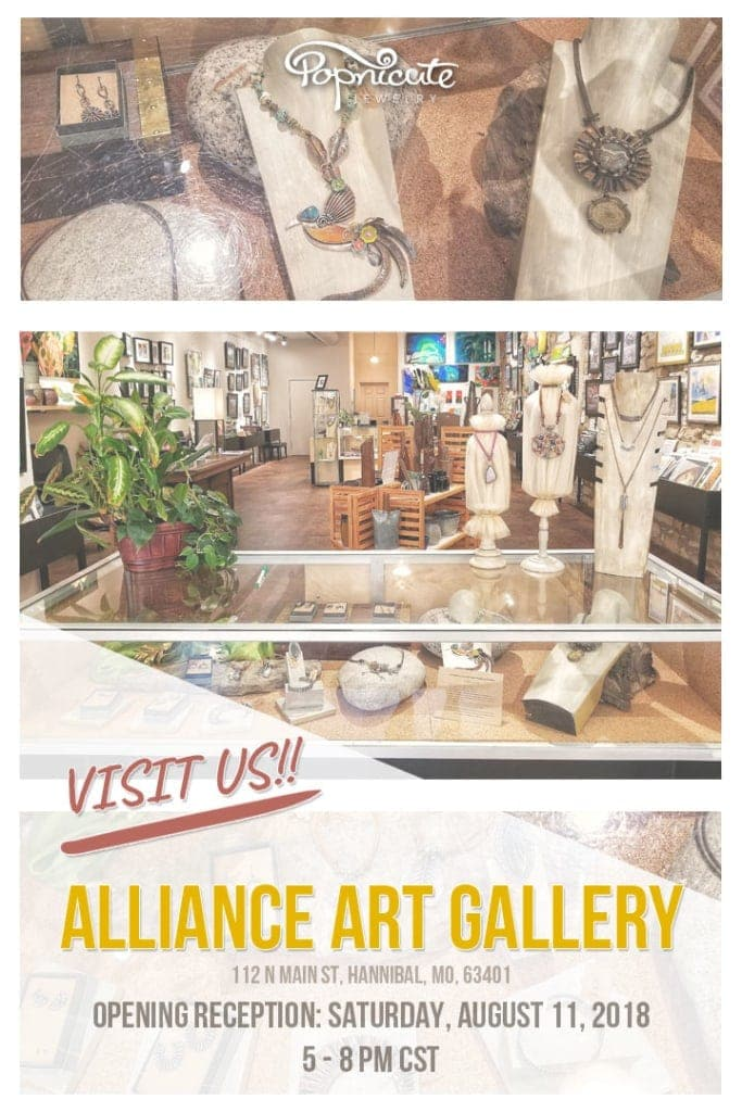 Popnicute Jewelry to be featured at Alliance Art Gallery in Hannibal Missouri. Opening reception will be held on August 11, 2018. 5 - 8 PM CST.
