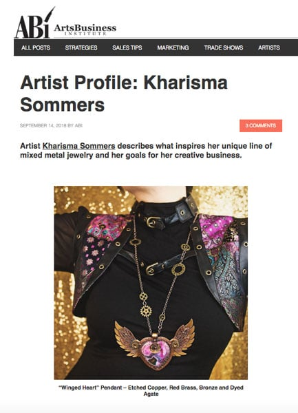 Last September Kharisma Sommers was honored to be featured in the Arts Business Institute, a website that features great craftspersons and makers from all over the globe.